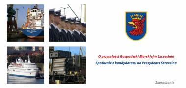 Debata o gospodarce morskiej z kandydatami na Prezydenta Szczecina – 10 października br. godz. 12.00